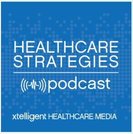 Healthcare Strategies Podcast: Turning Social Determinants of Health Data into Action