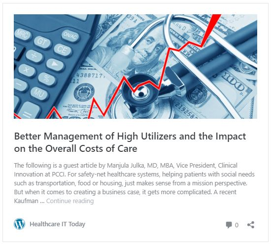 Healthcare IT Today: PCCI guest columnist, Manjula Jlka, examines managing high utilizers and the impact on costs