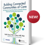 'Building Connected Communities of Care,' An Essential Tool to Support Under-Served Communities During Times of Crisis