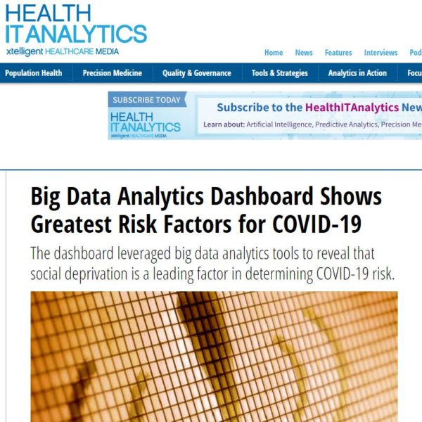 In the news: HealthIT Analytics - Big Data Dashboard Shows Greatest Risk Factors for COVID-19