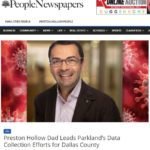 In the news: Preston Hollow Dad Leads Parkland's Data Collection Efforts for Dallas County