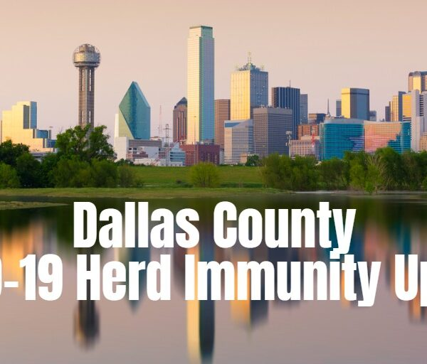 PCCI CEO Statement - Dallas County Reaches Herd Immunity, More Work To Be Done